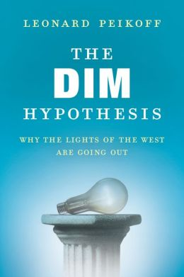 The DIM Hypothesis: Why the Lights of the West Are Going Out