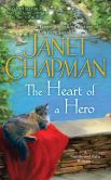 Book Cover Image. Title: The Heart of a Hero (Spellbound Falls Series #4), Author: Janet Chapman