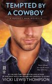 Book Cover Image. Title: Tempted By a Cowboy (Novella):  The Perfect Man, Author: Vicki Lewis Thompson