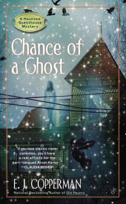 Chance of a Ghost (Haunted Guesthouse Series #4)
