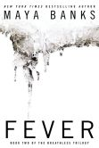 Book Cover Image. Title: Fever (The Breathless Trilogy #2), Author: Maya Banks