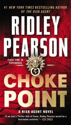 Choke Point (Risk Agent Series #2)
