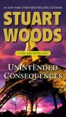 Book Cover Image. Title: Unintended Consequences (Stone Barrington Series #26), Author: Stuart Woods