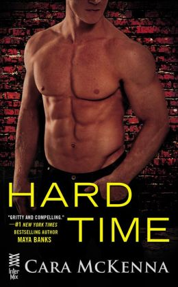 The cover of Hard Time by Cara McKenna - beefcake alert!