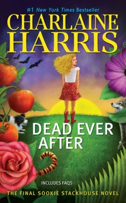 Dead Ever After (Sookie Stackhouse / Southern Vampire Series #13)