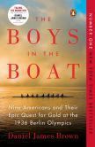 Book Cover Image. Title: The Boys in the Boat:  Nine Americans and Their Epic Quest for Gold at the 1936 Berlin Olympics, Author: Daniel James Brown
