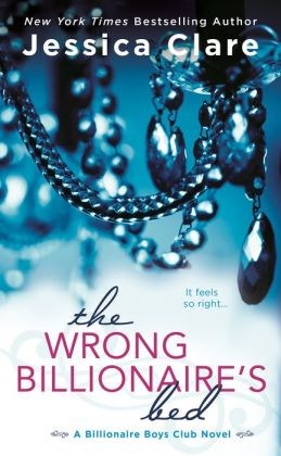 The Wrong Billionaire's Bed (Billionaire Boys Club Series #3)