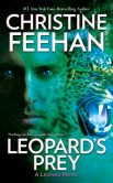 Book Cover Image. Title: Leopard's Prey, Author: Christine Feehan