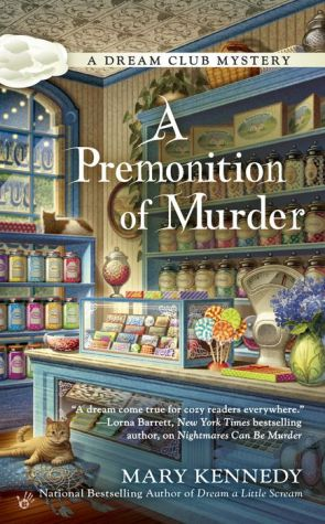 A Premonition of Murder: A Dream Club Mystery