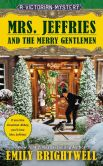 Book Cover Image. Title: Mrs. Jeffries and the Merry Gentlemen (Mrs. Jeffries Series #32), Author: Emily Brightwell