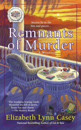 Remnants of Murder (Southern Sewing Circle Series #8)