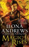 Book Cover Image. Title: Magic Rises (Kate Daniels Series #6), Author: Ilona Andrews