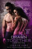 Book Cover Image. Title: Drawn Together (Brown Siblings Series #6), Author: Lauren Dane