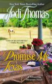 Book Cover Image. Title: Promise Me Texas (Whispering Mountain Series #7), Author: Jodi Thomas
