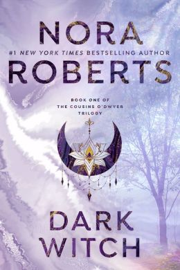 Dark Witch (Cousins O'Dwyer Trilogy #1)