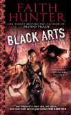 Book Cover Image. Title: Black Arts:  A Jane Yellowrock Novel, Author: Faith Hunter
