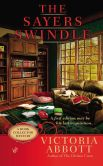 Book Cover Image. Title: The Sayers Swindle (Book Collector Mystery Series #2), Author: Victoria Abbott
