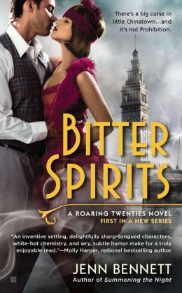 Bitter Spirits (Roaring Twenties Series #1)