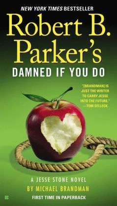 Robert B. Parker's Damned If You Do (Jesse Stone Series #12)