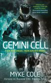 Book Cover Image. Title: Gemini Cell:  A Shadow Ops Novel, Author: Myke Cole