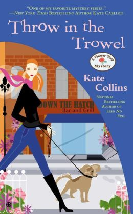 Throw in the Trowel (Flower Shop Mystery Series #15)