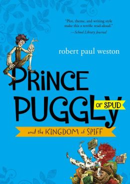 Prince Puggly of Spud and the Kingdom of Spiff (PagePerfect NOOK Book)