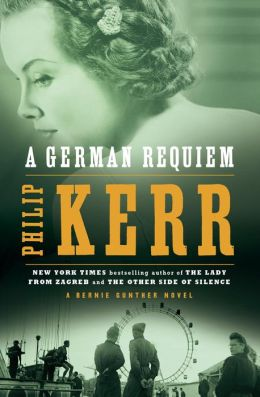 A German Requiem (Bernie Gunther Series #3)
