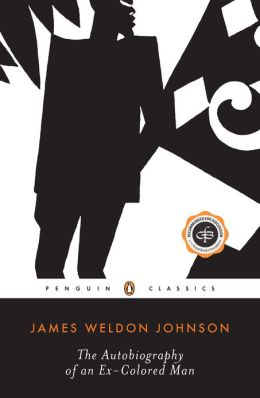 The Autobiography of an Ex-Colored Man (Penguin Classics)