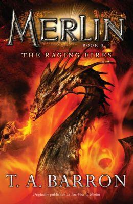 The Raging Fires (Merlin Saga Series #3)