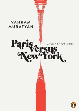 Paris versus New York: A Tally of Two Cities (PagePerfect NOOK Book)