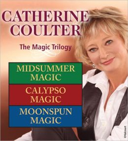 Catherine Coulter: The Magic Trilogy