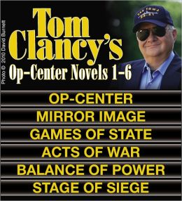 Tom Clancy's Op-Center Novels 1-6