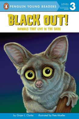 Black Out!: Animals That Live in the Dark