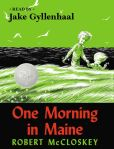 Book Cover Image. Title: One Morning in Maine, Author: Robert McCloskey