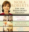 Book Cover Image. Title: Nora Roberts:  The Inn Boonsboro Trilogy, Author: Nora Roberts