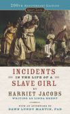 Book Cover Image. Title: Incidents in the Life of a Slave Girl, Author: Harriet Jacobs