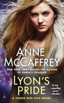 Lyon's Pride (Tower and Hive Series #4)