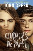 Book Cover Image. Title: Ciudades de papel:  (Paper Towns--Spanish-language Edition), Author: John Green