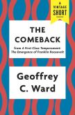 Book Cover Image. Title: The Comeback, Author: Geoffrey C. Ward
