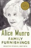 Book Cover Image. Title: Family Furnishings:  Selected Stories, 1995-2014, Author: Alice Munro