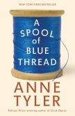 Book Cover Image. Title: A Spool of Blue Thread:  A Novel, Author: Anne Tyler