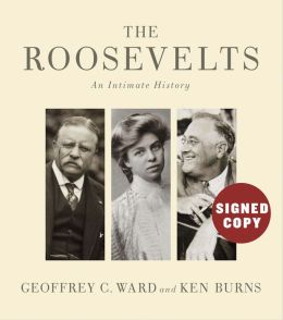 Roosevelts: An Intimate History (Signed Book)