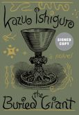 Book Cover Image. Title: The Buried Giant (Signed Book), Author: Kazuo Ishiguro