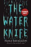 Book Cover Image. Title: The Water Knife (Signed Book), Author: Paolo Bacigalupi