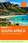 Book Cover Image. Title: Fodor's South Africa:  with the Best Safari Destinations, Author: Fodor's Travel Publications
