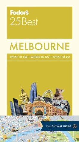 Fodor's Melbourne 25 Best