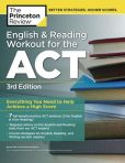 Book Cover Image. Title: English and Reading Workout for the ACT, 3rd Edition, Author: Princeton Review
