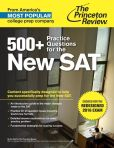 Book Cover Image. Title: 500+ Practice Questions for the New SAT:  Created for the Redesigned 2016 Exam, Author: Princeton Review