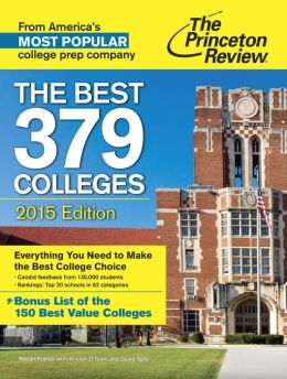 The Best 379 Colleges, 2015 Edition