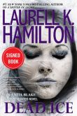 Book Cover Image. Title: Dead Ice (Signed Book) (Anita Blake Vampire Hunter Series #24), Author: Laurell K. Hamilton